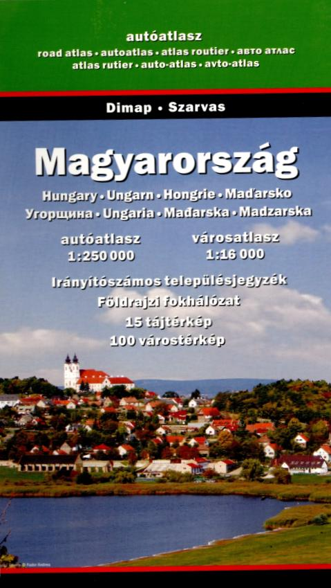 Road atlas of Hungary (Dimap, Szarvas - 1:250.000)